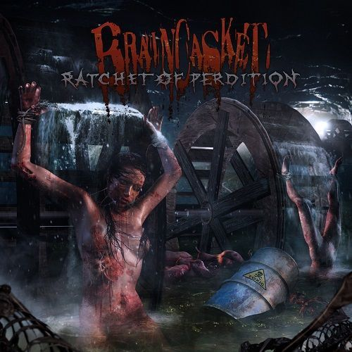 Braincasket-Ratchet-Of-Perdition-2017
