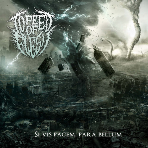 To Feed Of Flesh – Sis Vis Pacem, Para Bellum