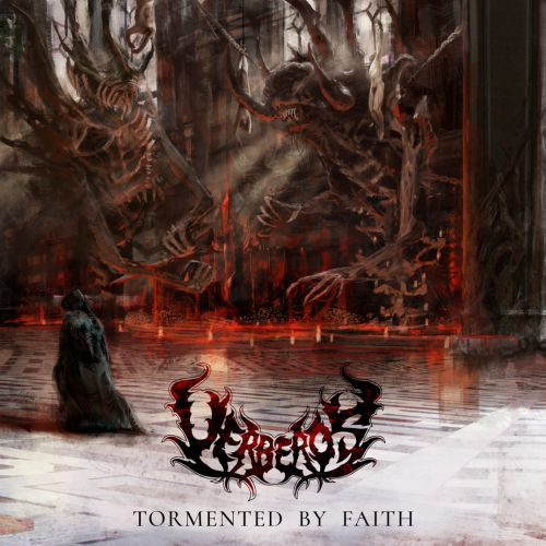Uerberos-Tormented-By-Faith-2017