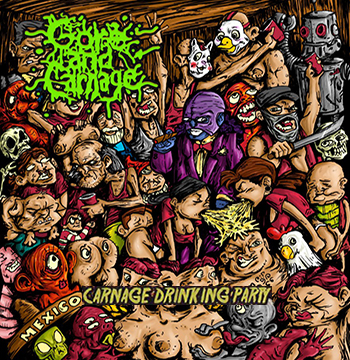 !GORE AND CARNAGE CARNAGE DRINKING PARTY CD