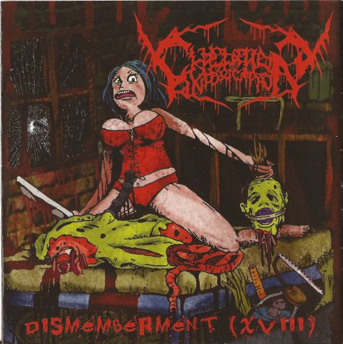 Chelation Intoxication – Dismemberment (XVIII) (2013)