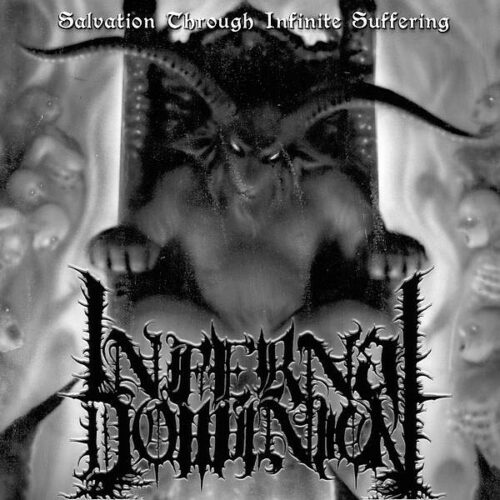 infernal_dominion-salvation_through_infinite_suffering-600×600
